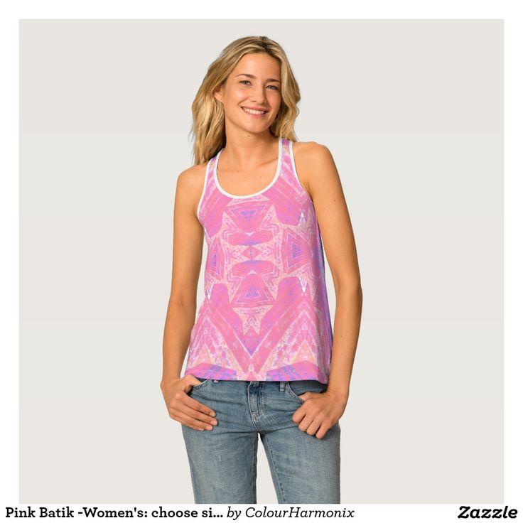 #Pink #Batik -Women's: choose size #Tank #Top by #colourharmonix great on the #beach #poolside #beachwear #summerwear #fashion tanks, #racer-back, #womens tops,#tropical,#style