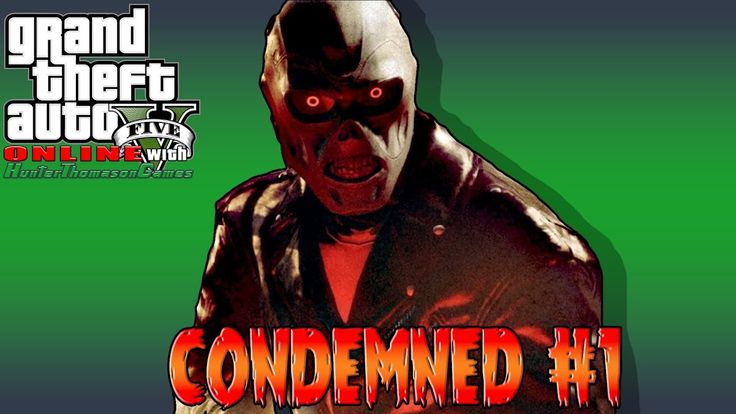 GTA 5 Online Condemned Gameplay with friends #GrandTheftAutoV #GTAV #GTA5 #GrandTheftAuto #GTA #GTAOnline #GrandTheftAuto5 #PS4 #games
