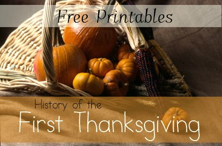 History of First Thanksgiving with Free Printables and other Unit Study Resources