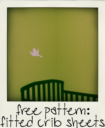 Free Pattern: Fitted Crib Sheet with guide for making your own pattern if your mattress is not the standard size