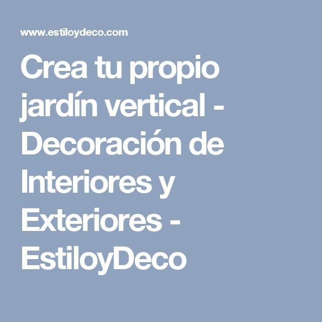 Crea tu propio jardín vertical - Decoración de Interiores y Exteriores - EstiloyDeco
