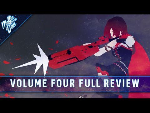 RWBY Volume 4: FULL REVIEW