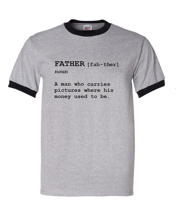 Father Definition Shirt - A Man Who Carries Pictures Where His Money Used To Be by meandmy3boys