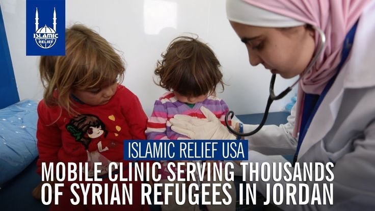 Islamic Relief USA - Mobile Clinic Serving Syrian Refugees in Jordan