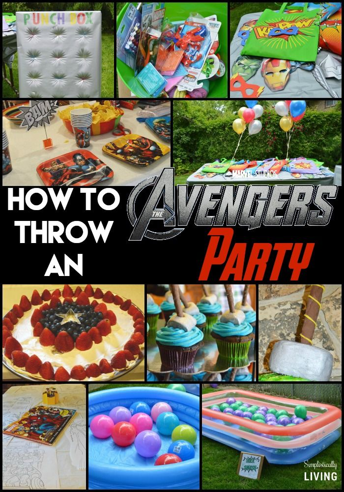 How To Throw An Avengers Themed Party Blogs We Love