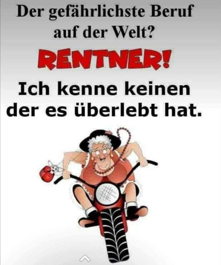 Pin Von Manfred Huber Auf Spruche Lustige Spruche Spruche Spruche Rente
