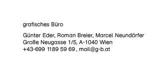Grafisches Büro, Günter Eder, Roman Breier, Marcel Neundörfer