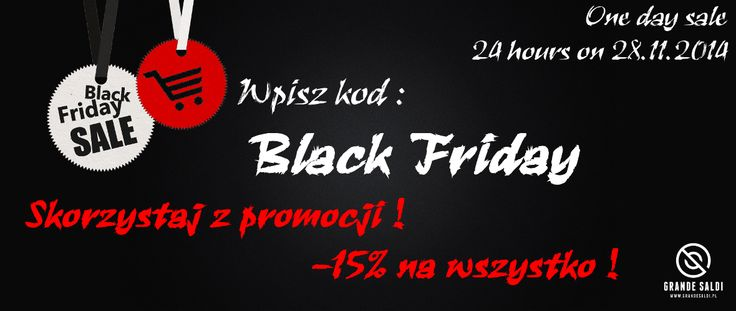 """Black Friday w GrandeSaldi.pl !  Kod: """"Black Friday"""" to 15% zniżki na Twoje zakupy.Rabat dotyczy całej kolekcji! Twoje zakupy wyślemy za 5 PLN Pocztą lub Paczkomatami!  Promocja dotyczy zamówień złożonych : 28.11.2014 00:00 do 28.11.2014 24:00     grandesaldi.pl  #promo #blackfriday #shopping #fashion"""