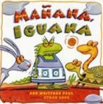 """""""Teaching Spanish to Little Ones"""" Part of a series at Slowburbs.com. Most of my other writing is at http://www.RedWhiteandGrew.com. #homeschool #afterschool: Iguanas, Spanish Words, Anne Whitford, Manana, Comic Book, Little Red Hens, Whitford Paul, Children Book, Pictures Book"""