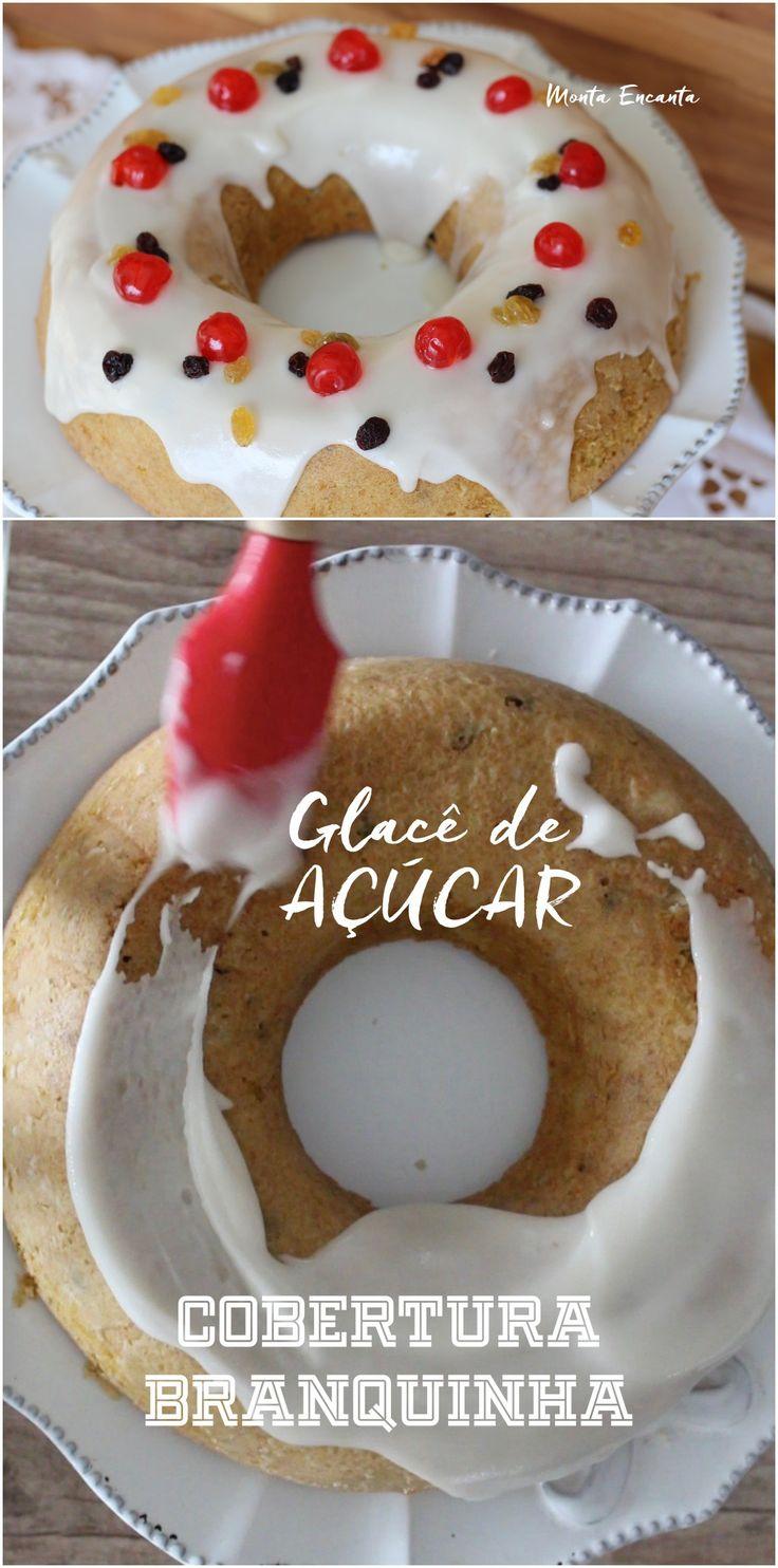 Receita e como fazer glacê de açúcar, aquela cobertura branquinha que decora bolos e doce