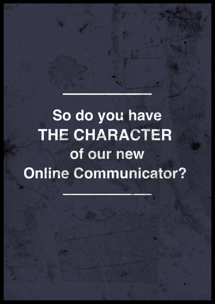 So do you have the character of our new Online Communicator?