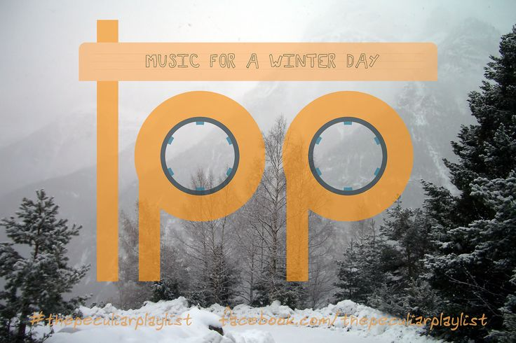 Music for a Winter Day. Create your own themed playlist and see ours at on.fb.me/22llWpq ... visit www.facebook.com/thepeculiarplaylist for more information! #thepeculiarplaylist #music #mixtape #playlist #friends #winter #wintermusic