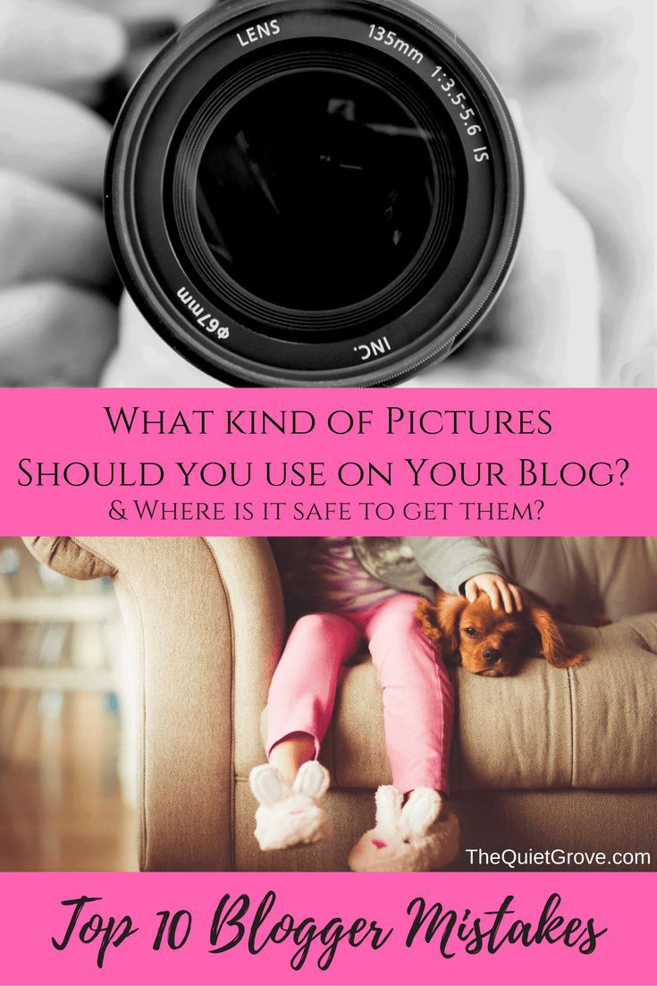 What kind of Pictures Should you use on Your Blog-