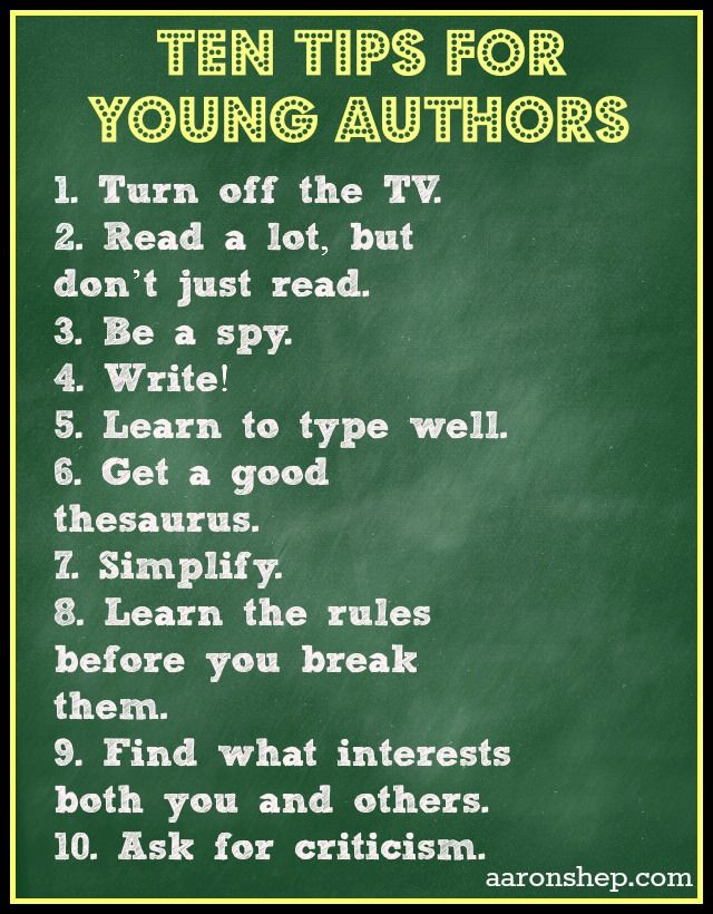 Ten Tips for Young Authors from Jump Into a Book. Tons of great resource and links on her post too!