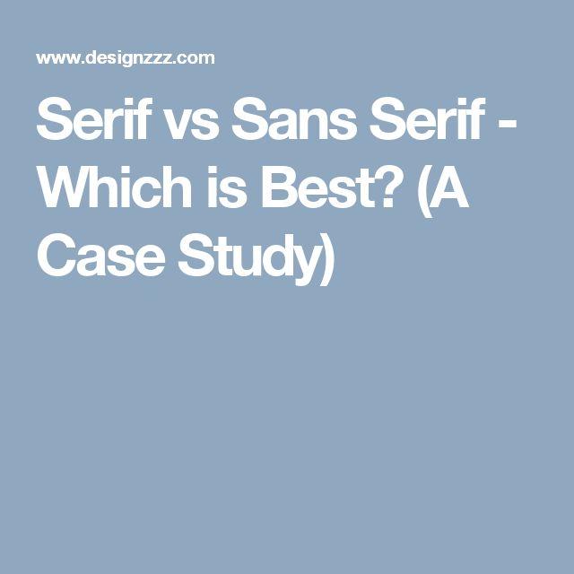 Serif vs Sans Serif - Which is Best? (A Case Study)