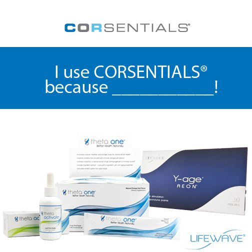 We know you love #CORSENTIALS! Here's your chance to tell us why! Fill in the blank and tell us why YOU use CORSENTIALS! Share with your friends & customers, and ask them to give their CORSENTIALS testimonial!  #PoweredByLifeWave #health #LifeWave #FeelingGood
