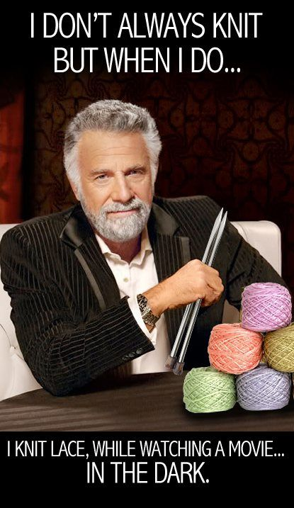 He doesn't always enjoy knitting, but when he does, he goes all out.  Enjoy this funny knitting joke and pass it along to your friends.