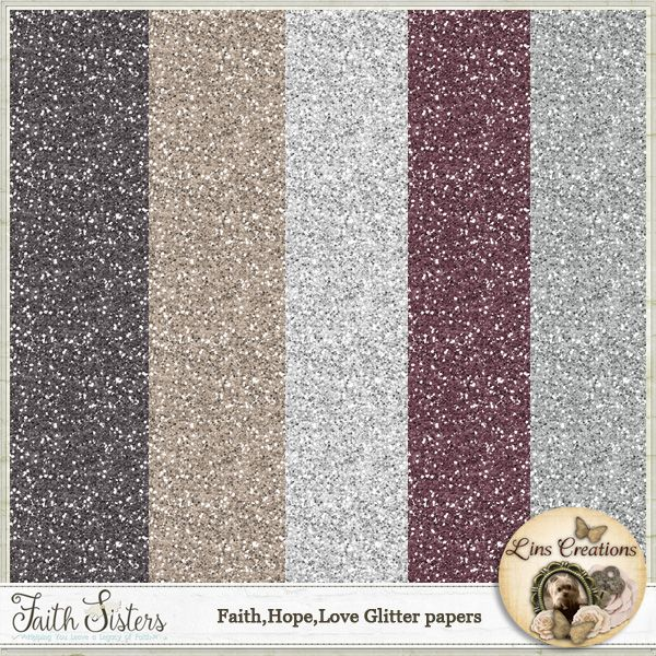 Faith.Hope.Love Glitter papers