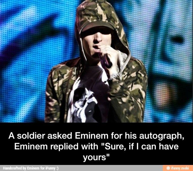 Eminem asks a soldier for his autograph. Especially coming from a celeb that's really respectful and sweet this is amazing we need more Eminems out there ....