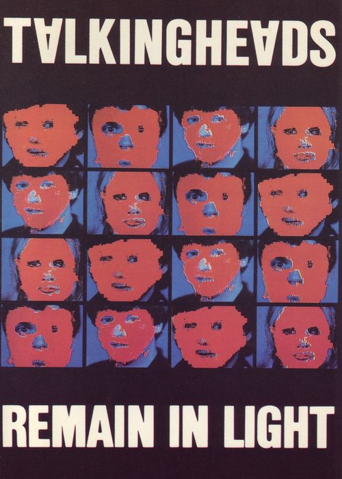 Talking Heads - Remain in Light... Bought the original cd issue of this at Turtle's on Canton Road.
