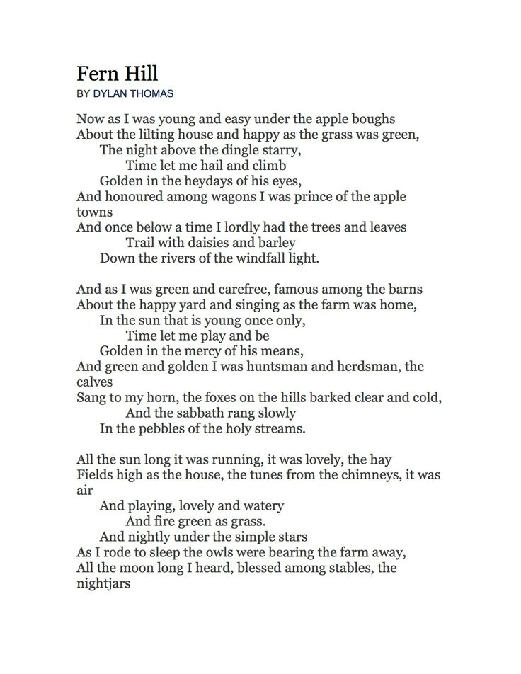 Fern Hill by Dylan Thomas, 1946 Themes:  Time, Change, Coming-of-Age