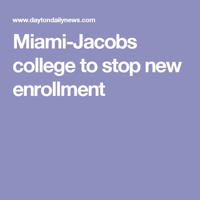 Miami-Jacobs college to stop new enrollment