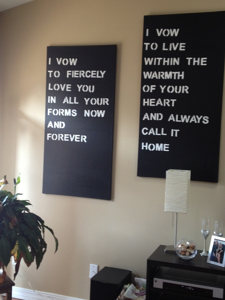 The canvases I made with quotes from The Vow... Love those vows!