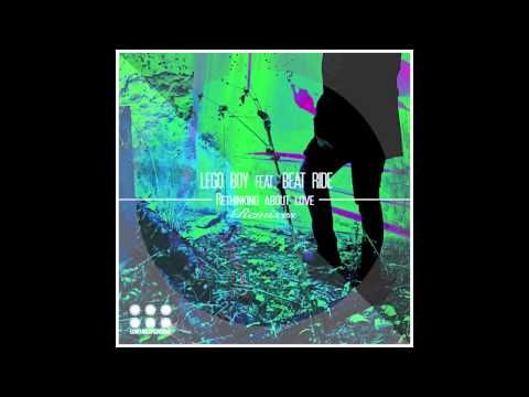 Lego Boy feat. Beat Ride - Rethinking About Love (Acoustic Version) - YouTube