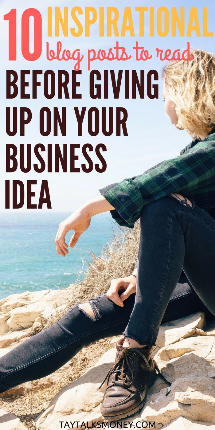 Growing your own business is tough. Before throwing in the towel on your business idea, here are 10 inspiring posts to read and watch.