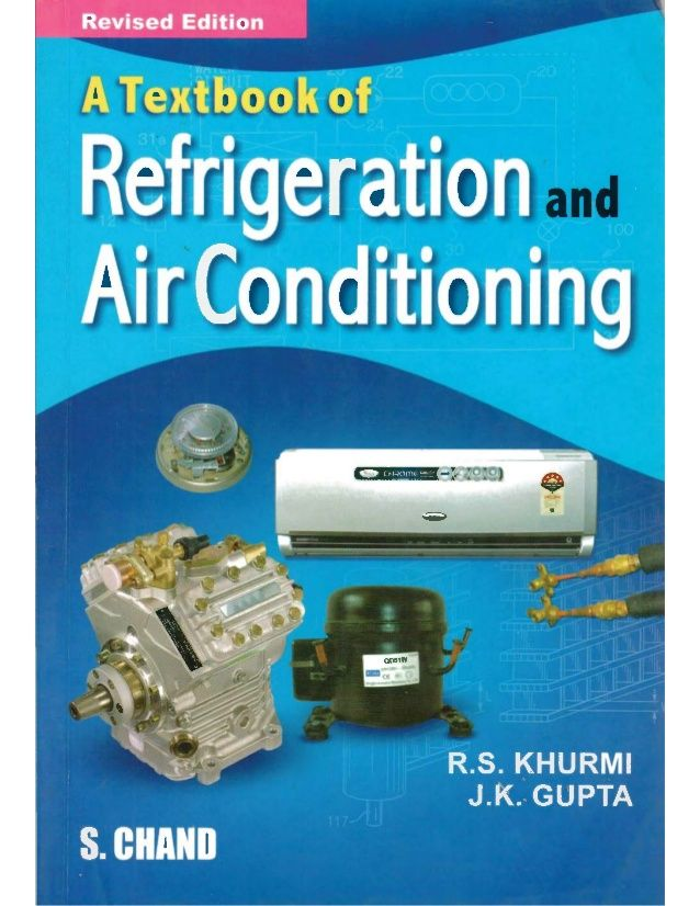 A Text Book Of Refrigerarion And Air Conditioning By R S Khurmi