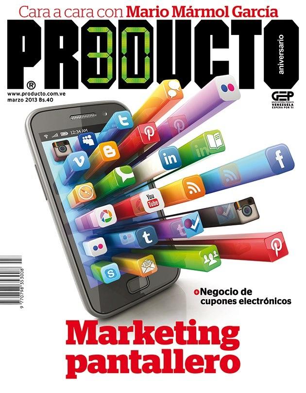 La portada de marzo 2013 de la revista Producto. En esta edición encontrará las últimas tendencias del Marketing digital