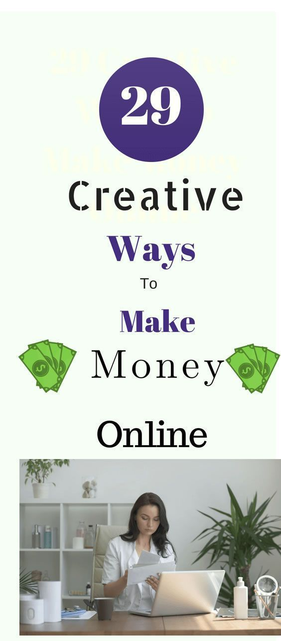 28 Creative Ways to Make Money Online. – Rachel Lee