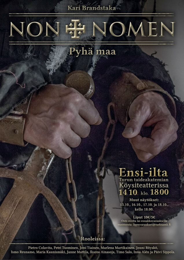 """An amateur theatre poster for a Finnish play """"Non Nomen - Pyhä maa"""" by Kari Brandstaka. The play was Brandstaka's graduation work in Turku Arts Academy in autumn 2014. The poster is designed and photographed by Ikaros Ainasoja. #ikarosAinasoja #theatre #poster #amateurTheatre #graphicDesign"""