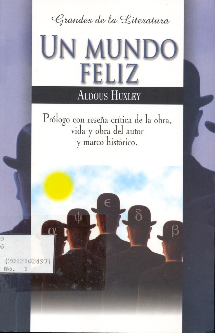 Un mundo feliz, de Aldous Huxley en 2020 (avec images)   Le meilleur des mondes, Litterature