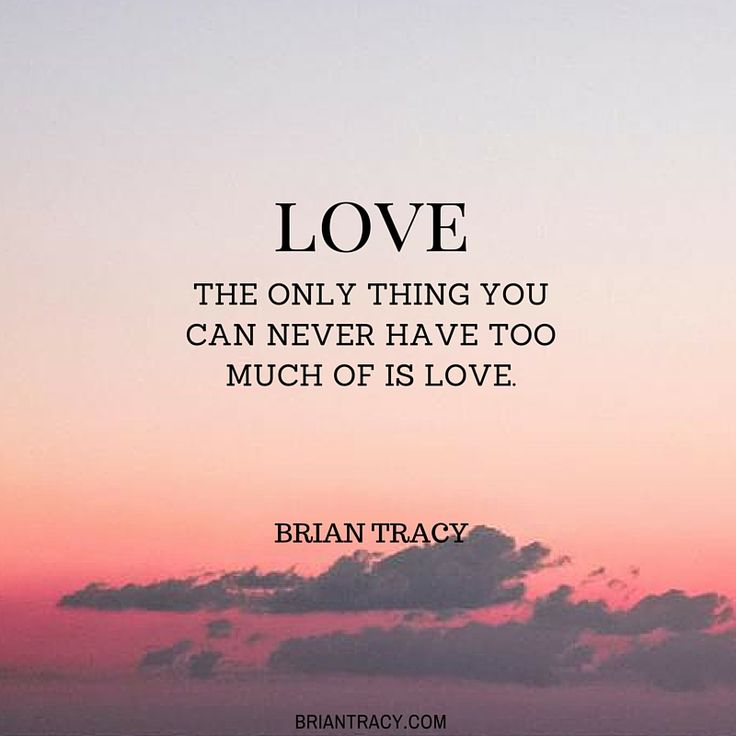 The only thing you can never have too much of is #love. #quote