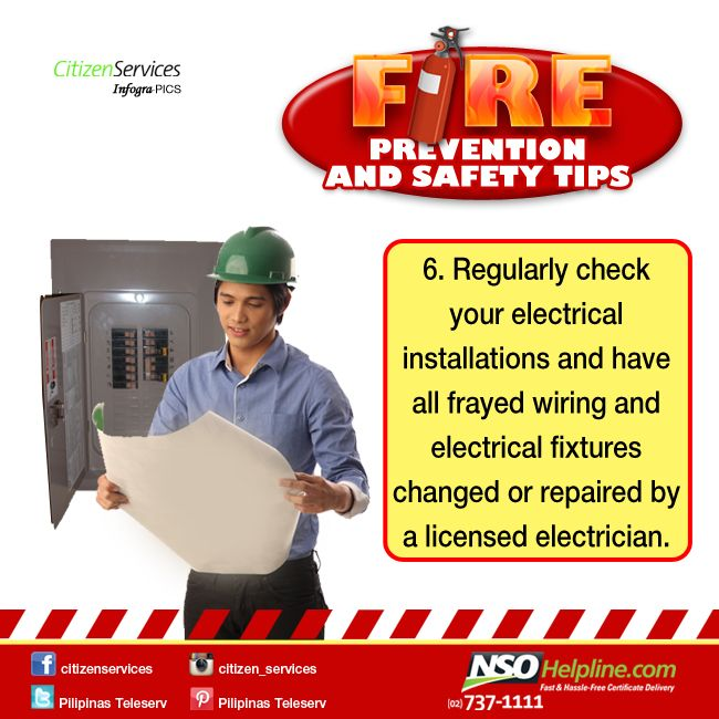 Fire Prevention Safety Tips 6: Regularly check your electrical installations and have all frayed wiring and electrical fixtures changed or repaired by a licensed electrician.  #NSOHelpline #CitizenServices #FireSafetyTips