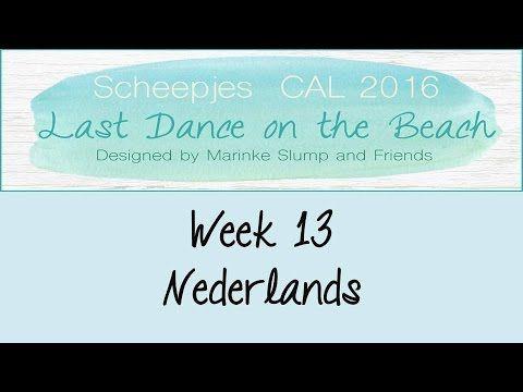 Week 13 NL - Last dance on the beach - Scheepjes CAL 2016 (Nederlands)
