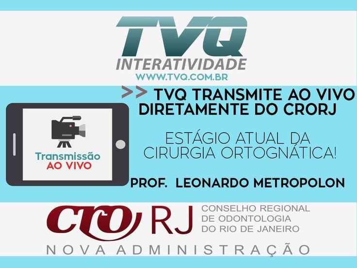 TVQ transmitirá diretamente do CRORJ Curso ao vivo ESTÁGIO ATUAL DA CIRURGIA ORTOGNÁTICA as 15H no dia 15/07 #Online