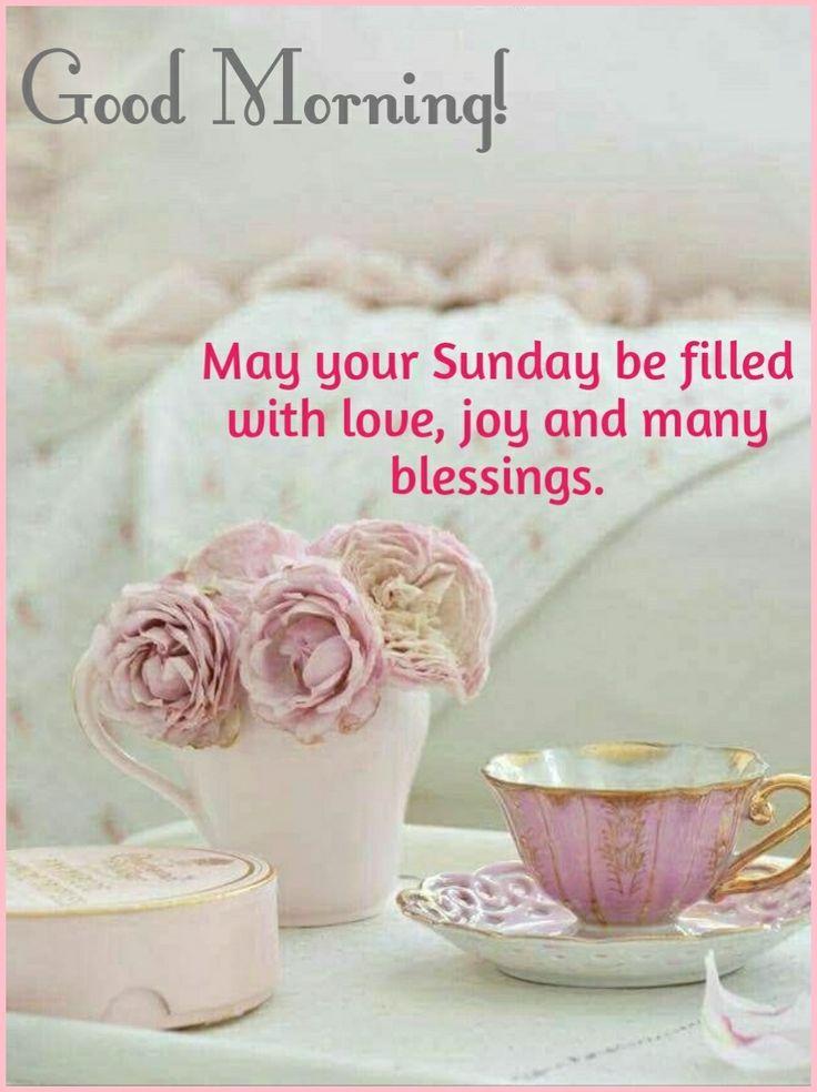 Good Morning...Happy Sunday