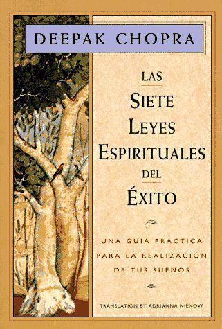 PDF LAS 7 LEYES ESPIRITUALES DEL EXITO. DR. DEEPAK CHOPRA - CONEXIÓN UNIVERSAL