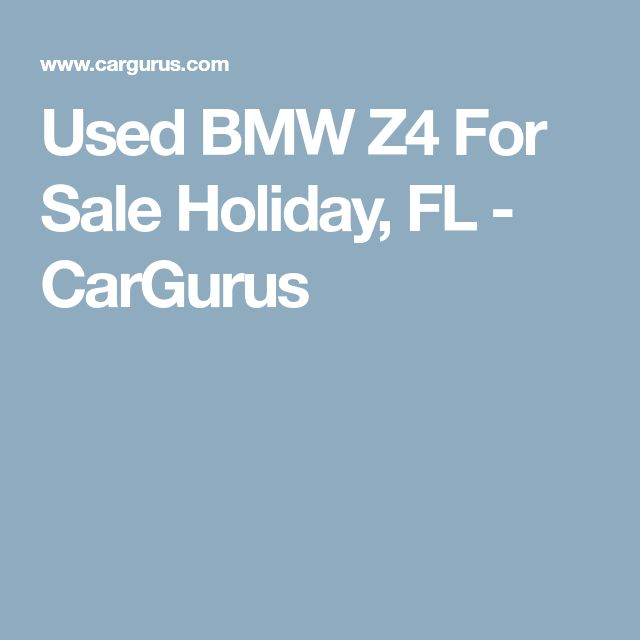 Used BMW Z4 For Sale Holiday, FL - CarGurus