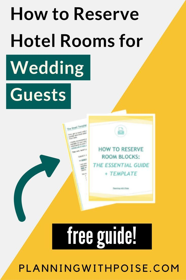How To Reserve Hotel Rooms For Your Wedding Guests Free Mini Guide And Email Template Help You A Block Of Planning Tools In