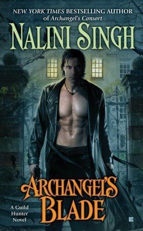 Archangel's Blade (Guild Hunter, #4), by Nalini Singh