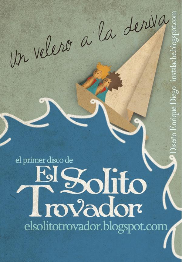 """Calendario promocional del disco """"Un Velero a la Deriva"""" de El Solito Trovador"""