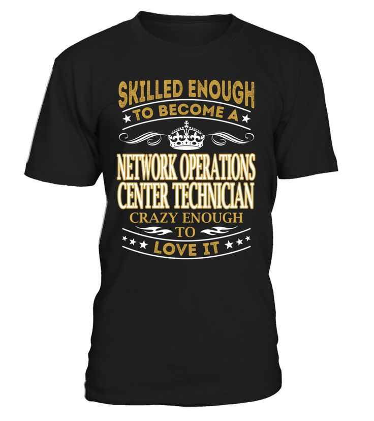 Network Operations Center Technician - Skilled Enough To Become #NetworkOperationsCenterTechnician