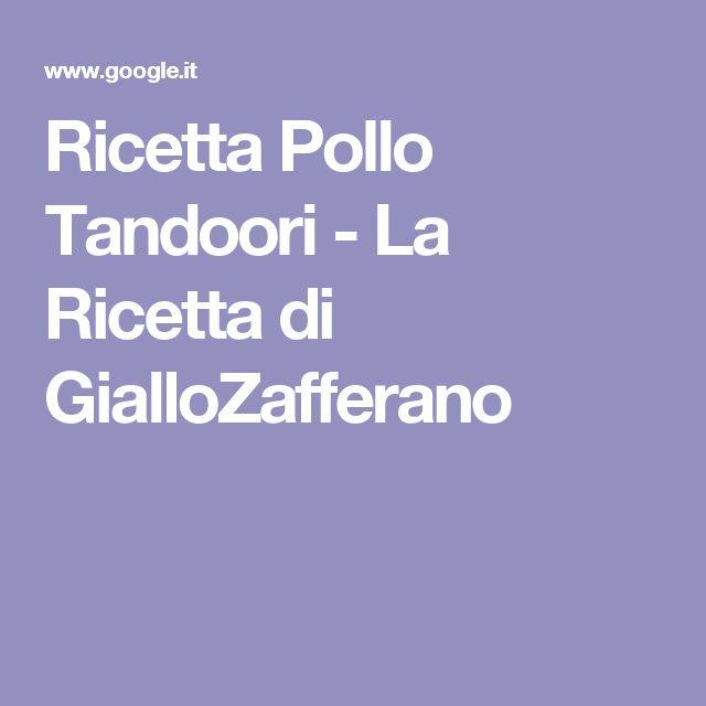 Ricetta Pollo Tandoori - La Ricetta di GialloZafferano