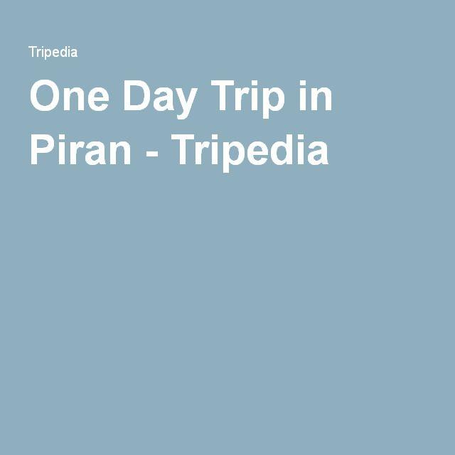 One Day Trip in Piran - Tripedia