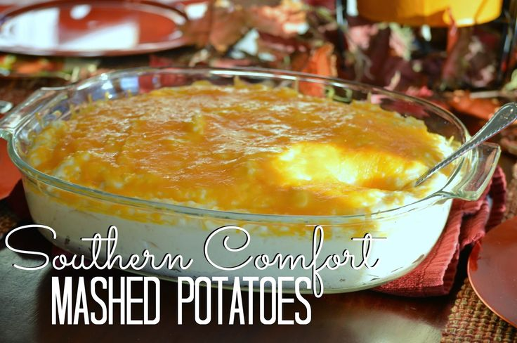 The Taste: Southern Comfort Mashed Potatoes