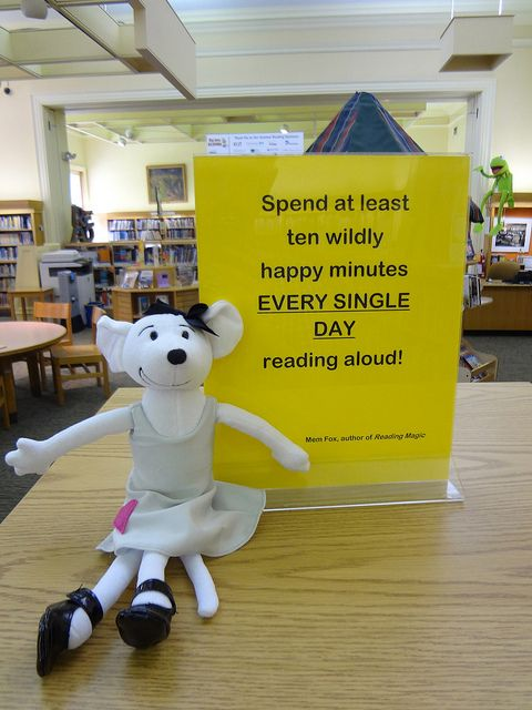 """""""Spend at least ten wildly happy minutes EVERY SINGLE DAY reading aloud."""" Mem Fox 