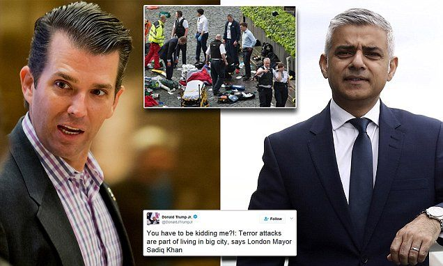 'like father like son' both di#kheads  Donald Trump Jr reacts to terror attack by criticizing London mayor